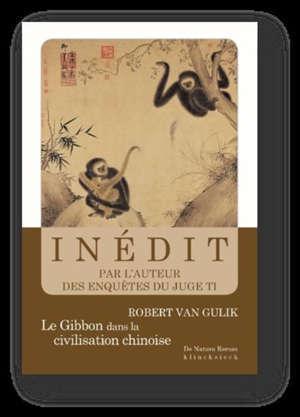 Le gibbon dans la civilisation chinoise : essai sur la sagesse animale