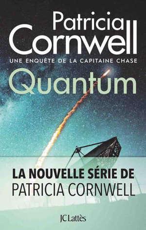 Une enquête de la capitaine Chase. Volume 1, Quantum