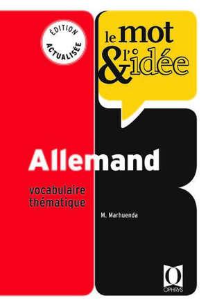 Le mot et l'idée, allemand : vocabulaire thématique