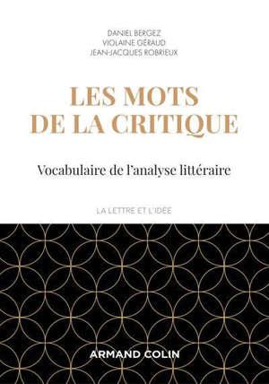 Les mots de la critique : vocabulaire de l'analyse littéraire