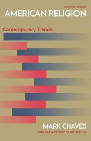 American Religion: Contemporary Trends - Second Edition - 2 Revised edition