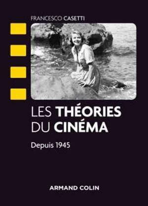 Les théories du cinéma depuis 1945