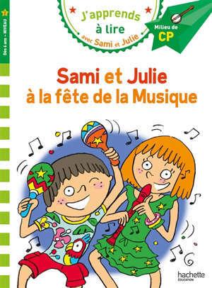 Sami et Julie à la fête de la musique : milieu de CP, niveau 2
