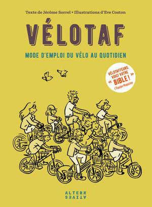 Vélotaf : mode d'emploi du vélo au quotidien