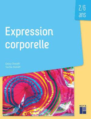 Expression corporelle : 2-6 ans