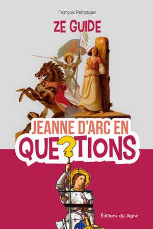Jeanne d'Arc en questions