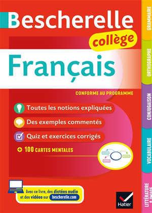 Bescherelle français collège : grammaire, orthographe, conjugaison, vocabulaire, littérature et image : conforme au programme
