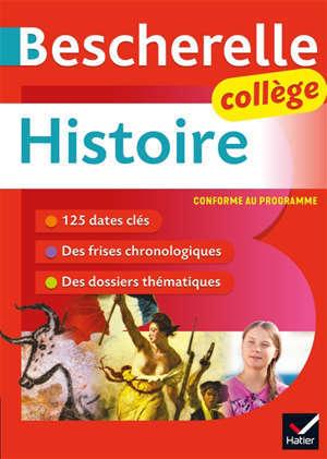 Bescherelle histoire collège : conforme au programme
