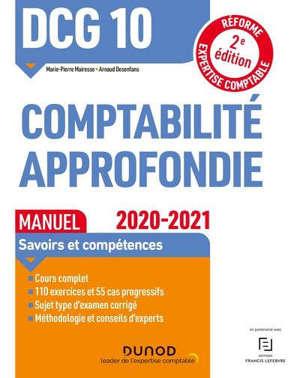 DCG 10, comptabilité approfondie : manuel, savoirs et compétences : 2020-2021