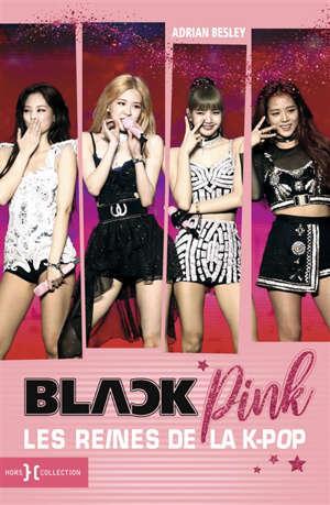 Blackpink : les reines de la k-pop