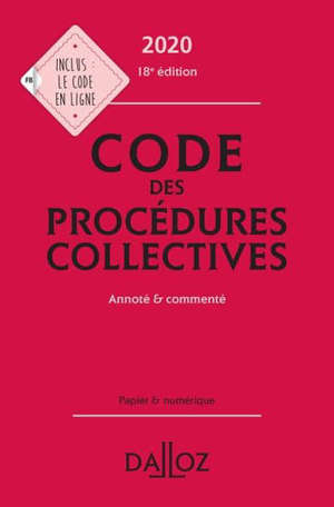 Code des procédures collectives 2020 : annoté et commenté