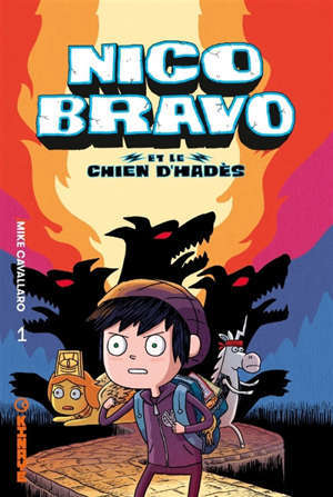 Nico Bravo. Volume 1, Nico Bravo et le chien d'Hadès