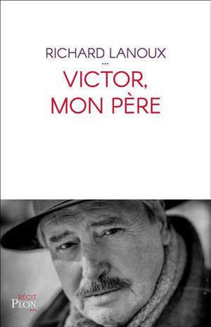 Victor, mon père