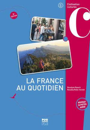 La France au quotidien, B1-B2