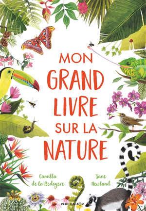 Mon grand livre sur la nature