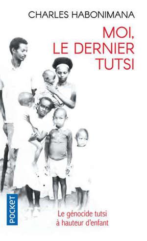 Moi, le dernier Tutsi