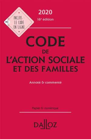 Code de l'action sociale et des familles 2020 : annoté & commenté