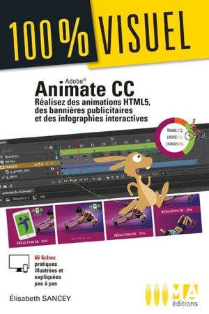 ANIMATE CC - REALISEZ DES ANIMATIONS HTML5, DES BANNIERES PUBLICITAIRES ET DES INFOGRAPHIES