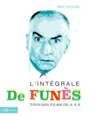 L'intégrale de Funès : tous ses films de A à Z