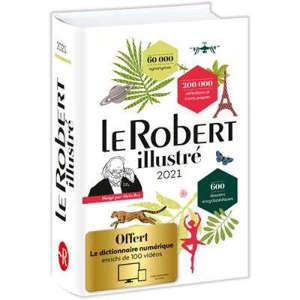 Le Robert illustré 2021 & son dictionnaire en ligne
