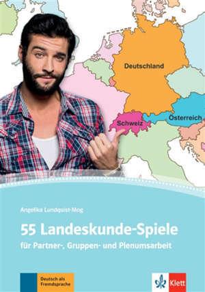 55 Landeskunde-Spiele : für Partner-, Gruppen- und Plernumsarbeit : Deutsch als Fremdsprache