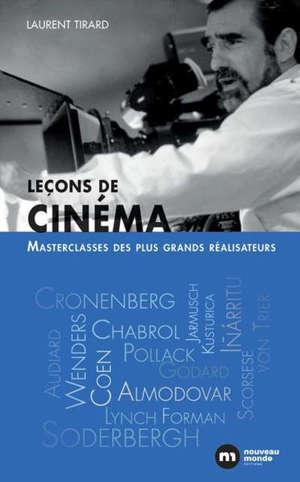 Leçons de cinéma : masterclasses des plus grands réalisateurs