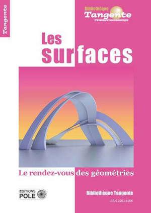 Les surfaces : le rendez-vous des géométries