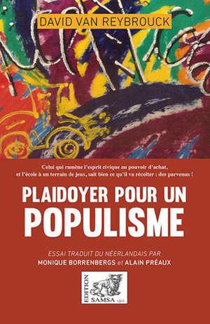 Plaidoyer pour le populisme