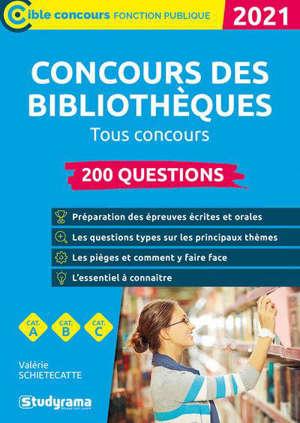 Concours des bibliothèques, 2020-2021 : tous concours, catégories A, B, C : 200 questions