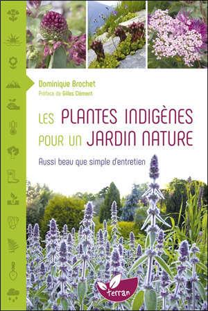 Les plantes indigènes pour un jardin nature : aussi beau que simple d'entretien