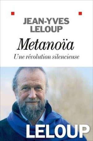 Métanoïa : une révolution silencieuse