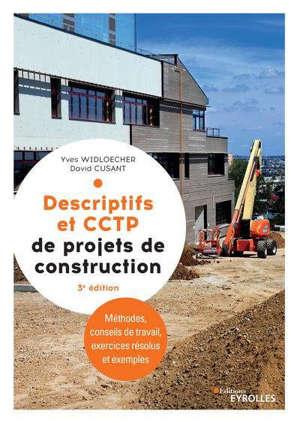 Descriptifs et CCTP de projets de construction : manuel de formation initiale et continue