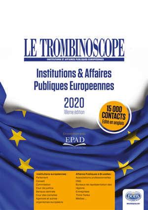Le Trombinoscope : institutions & affaires publiques européennes : 2020