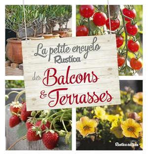 La petite encyclo Rustica des balcons & terrasses