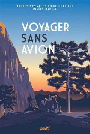 Voyager sans avion