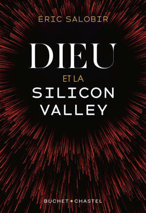 Dieu et la Silicon Valley