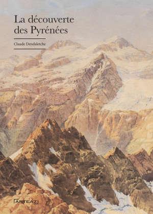 La découverte des Pyrénées