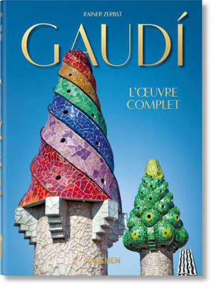 GAUDI. L'OEUVRE COMPLET - 40TH ANNIVERSARY EDITION
