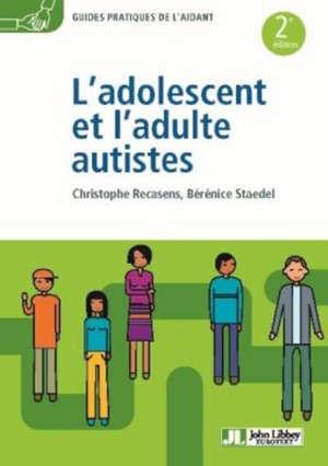 L'adolescent et l'adulte autistes