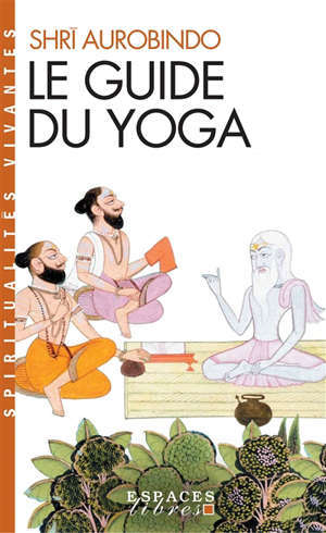 Le guide du yoga