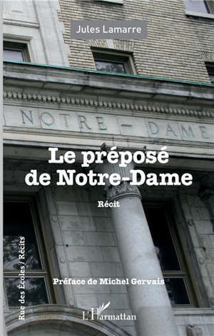Le préposé de Notre-Dame : récit
