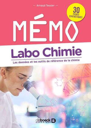 Mémo labo chimie : les données et les outils de référence de la chimie : 30 fiches synthétiques