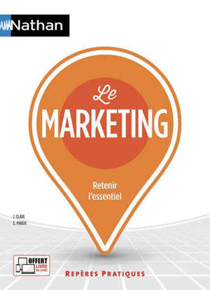 Le marketing : retenir l'essentiel