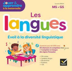 Les langues : éveil à la diversité linguistique : MS, GS