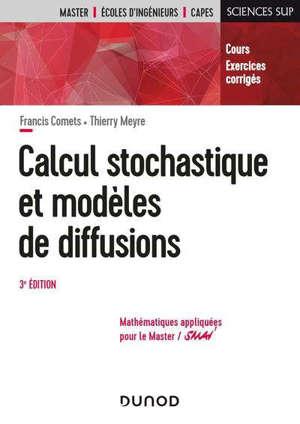 Calcul stochastique et modèles de diffusions : cours et exercices corrigés