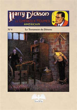 HARRY DICKSON T4 LE TESTAMENT DU DETENU