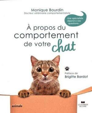 A propos du comportement de votre chat : une spécialiste répond à vos questions...