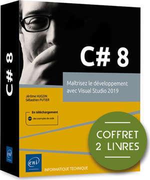 C#8 : maîtrisez le développement avec Visual Studio 2019 : coffret 2 livres