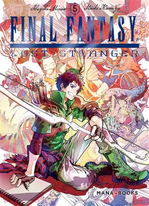 MANGA/FINAL FANTASY - FINAL FANTASY : LOST STRANGER T05 - VOL05