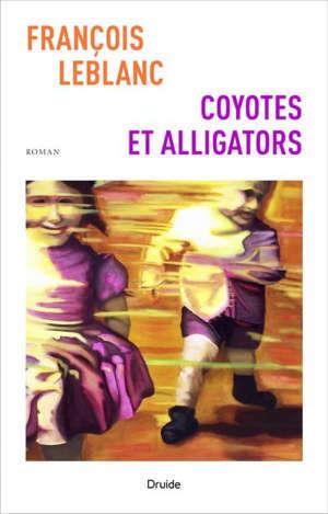 Coyotes et alligators